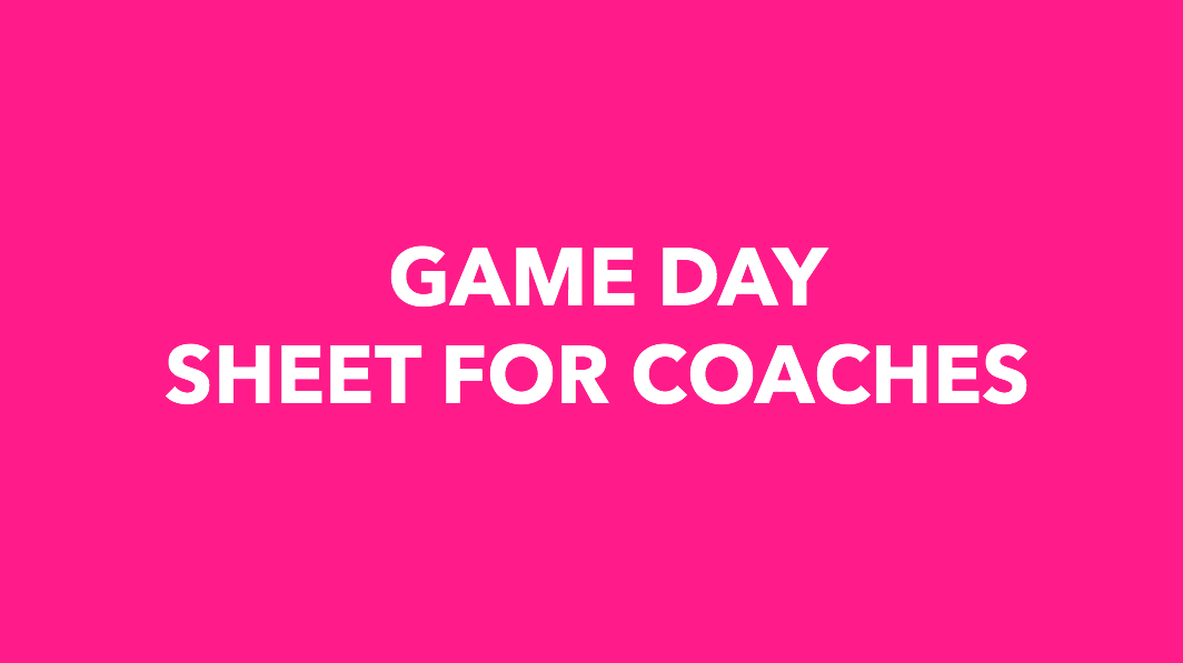 GAME DAY SHEET FOR COACHES